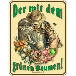 Der mit Dem Grünen Daumen!