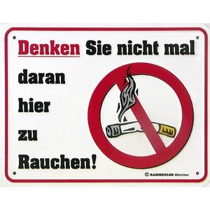 Denken Sie Nicht Mal Daran Hier Zu Rauchen!